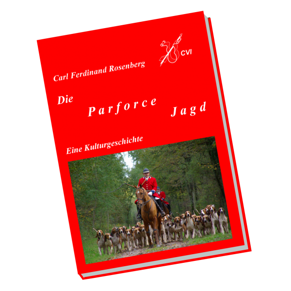 Die Parforce Jagd
